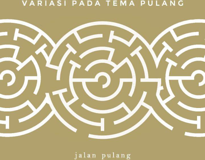 Reproduksi oleh Adji Satria (diolah dari sampul EP Jalan Pulang)